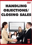 Handling Objections / Closing Sales